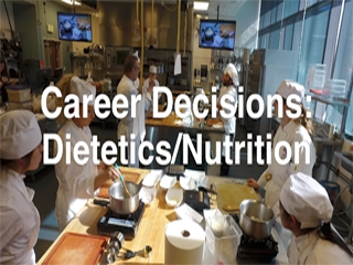 Career Decisions: Nutrition/Dietetics