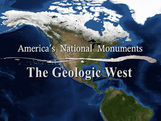 America's National Monuments: Land of Geologic Wonders - The Pacific Northwest
